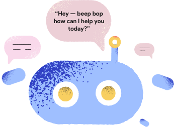 """A bot that has a very generic conversation starter. It says """"Hey - beep bop, how can I help you today?"""""""