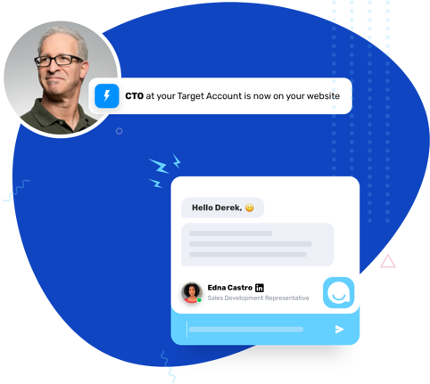 Shows you the alert your sales teams receive when a qualified account is on your website, encouraging them to engage in instant, real-time conversations. CTO at your Target account is now on your website.